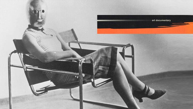 Фильм дня: «Баухаус: Лицо двадцатого века»