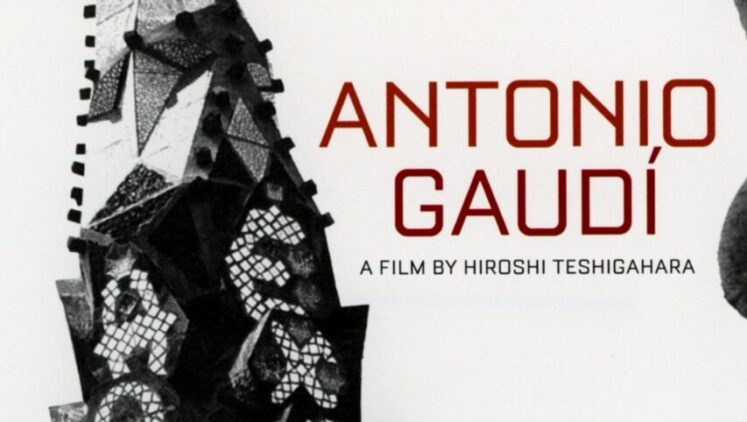 "Film of the day: ""Antonio Gaudi"""