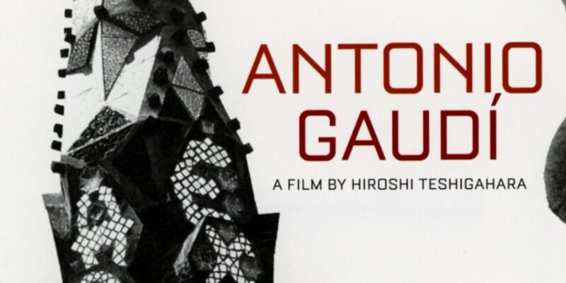 "Film of the day: ""Antonio Gaudi"""